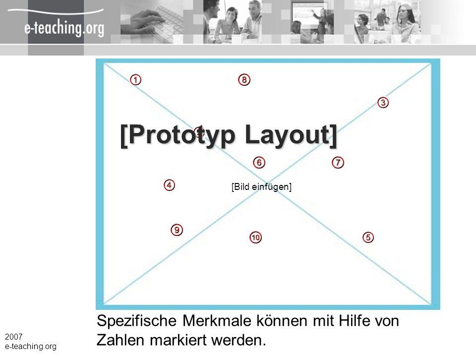 [Prototyp Layout] [Bild einfügen] Spezifische Merkmale können mit Hilfe von Zahlen markiert werden.